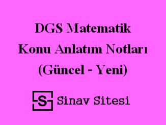 DGS Matematik Konu Anlatım Notları (Güncel - Yeni)