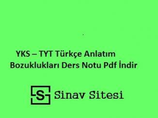 YKS - TYT Türkçe Anlatım Bozuklukları Ders Notu Pdf İndir