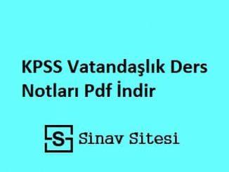 KPSS Vatandaşlık Ders Notları Pdf İndir