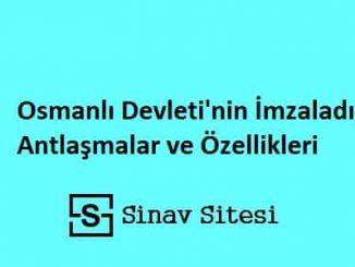 Osmanlı Devleti'nin İmzaladığı Antlaşmalar ve Özellikleri Pdf