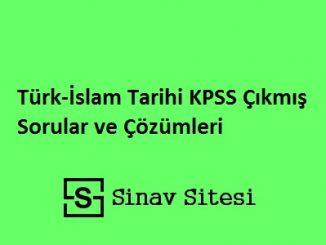 Türk-İslam Tarihi KPSS Çıkmış Sorular ve Çözümleri PDF