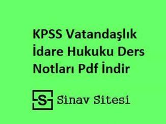 KPSS Vatandaşlık İdare Hukuku Ders Notları Pdf İndir