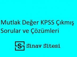 Mutlak Değer KPSS Çıkmış Sorular ve Çözümleri PDF