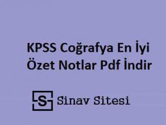 KPSS Coğrafya En İyi Özet Notlar Pdf İndir