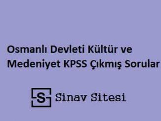 Osmanlı Devleti Kültür ve Medeniyet KPSS Çıkmış Sorular ve Çözümleri PDF