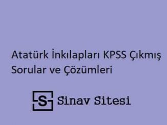 Atatürk İnkılapları KPSS Çıkmış Sorular ve Çözümleri PDF