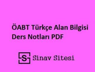 ÖABT Türkçe Alan Bilgisi Ders Notları PDF