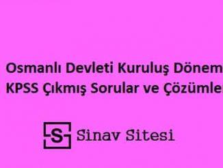 Osmanlı Devleti Kuruluş Dönemi KPSS Çıkmış Sorular ve Çözümleri PDF