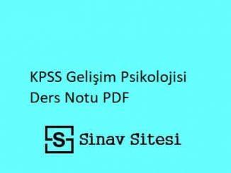 KPSS Gelişim Psikolojisi Ders Notları PDF İndir