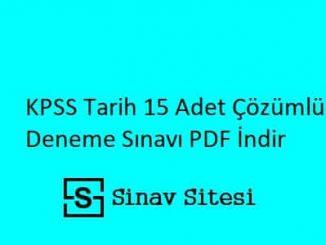 KPSS Tarih 15 Adet Çözümlü Deneme Sınavı PDF İndir