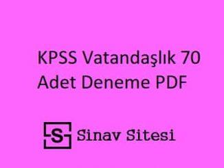 KPSS Vatandaşlık 70 Adet Deneme Sınavı PDF İndir