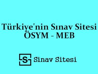 sınav sitesi Türkiye'nin Sınav Sitesi ÖSYM - MEB - KPSS - YKS - TYT- AYT- Ders Notları - Deneme Sınavları - Çıkmış Sorular - PDF İndir