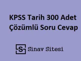KPSS Tarih 300 Adet Çözümlü Soru Cevap PDF İndir