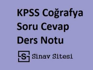 KPSS Coğrafya Soru Cevap Ders Notu PDF