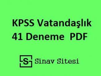 KPSS Vatandaşlık 41 Deneme İndir PDF