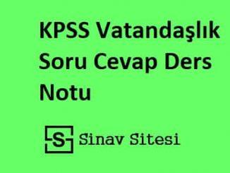 KPSS Vatandaşlık Soru Cevap Ders Notu PDF İndir