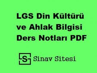LGS Din Kültürü ve Ahlak Bilgisi Ders Notları PDF İndir