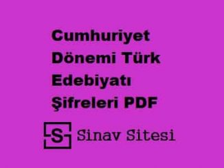 YKS-AYT Cumhuriyet Dönemi Türk Edebiyatı Şifreleri PDF
