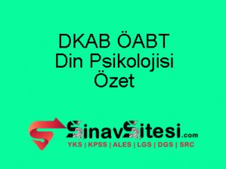 DKAB ÖABT Din Psikolojisi Özet